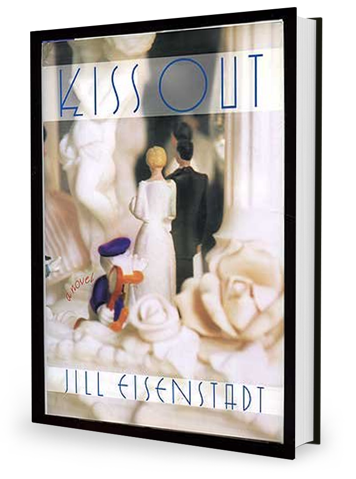 Kiss Out by Jill Eisenstadt