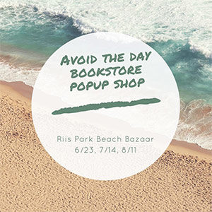 Avoid the Day Bookstore Popup Shop