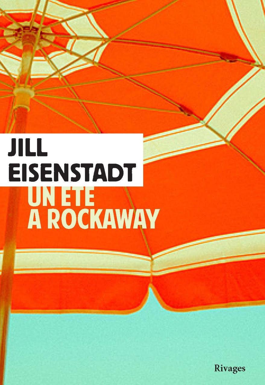 Jill Eisenstadt Un Ete a Rockaway